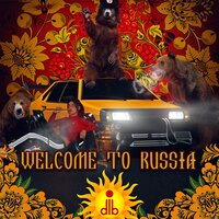 Постер длб - welcome to russia