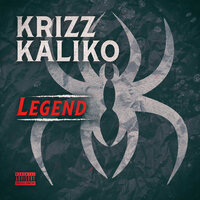 Krizz Kaliko - Legend