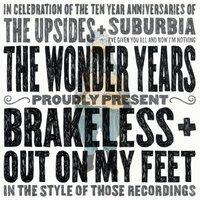The Wonder Years - Out On My Feet / Brakeless