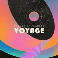 Parade of Planets - Voyage
