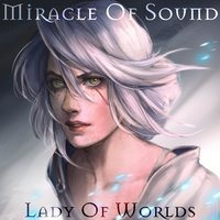 Постер Miracle of Sound - Lady of Worlds